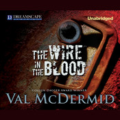The Wire in the Blood, by Val McDermid