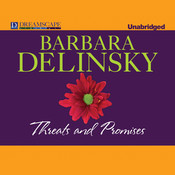 Threats and Promises Audiobook, by Barbara Delinsky