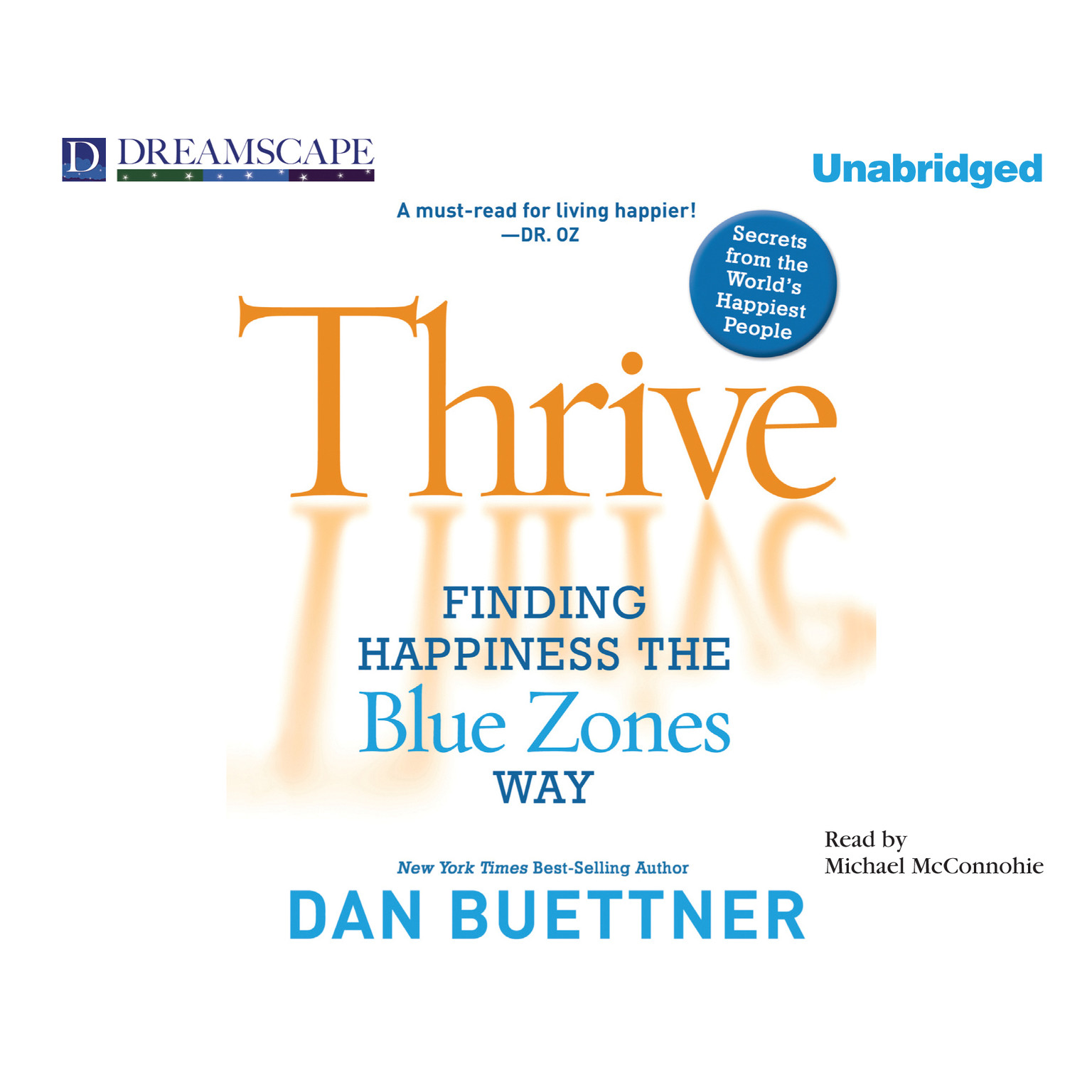 Printable Thrive: Finding Happiness the Blue Zones Way Audiobook Cover Art