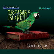 Treasure Island!!! Audiobook, by Sara Levine