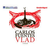 Vlad Audiobook, by Carlos Fuentes