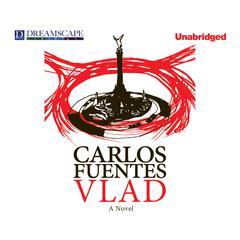 Vlad Audiobook, by Carlos Fuentes