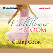 Wallflower in Bloom, by Claire Cook