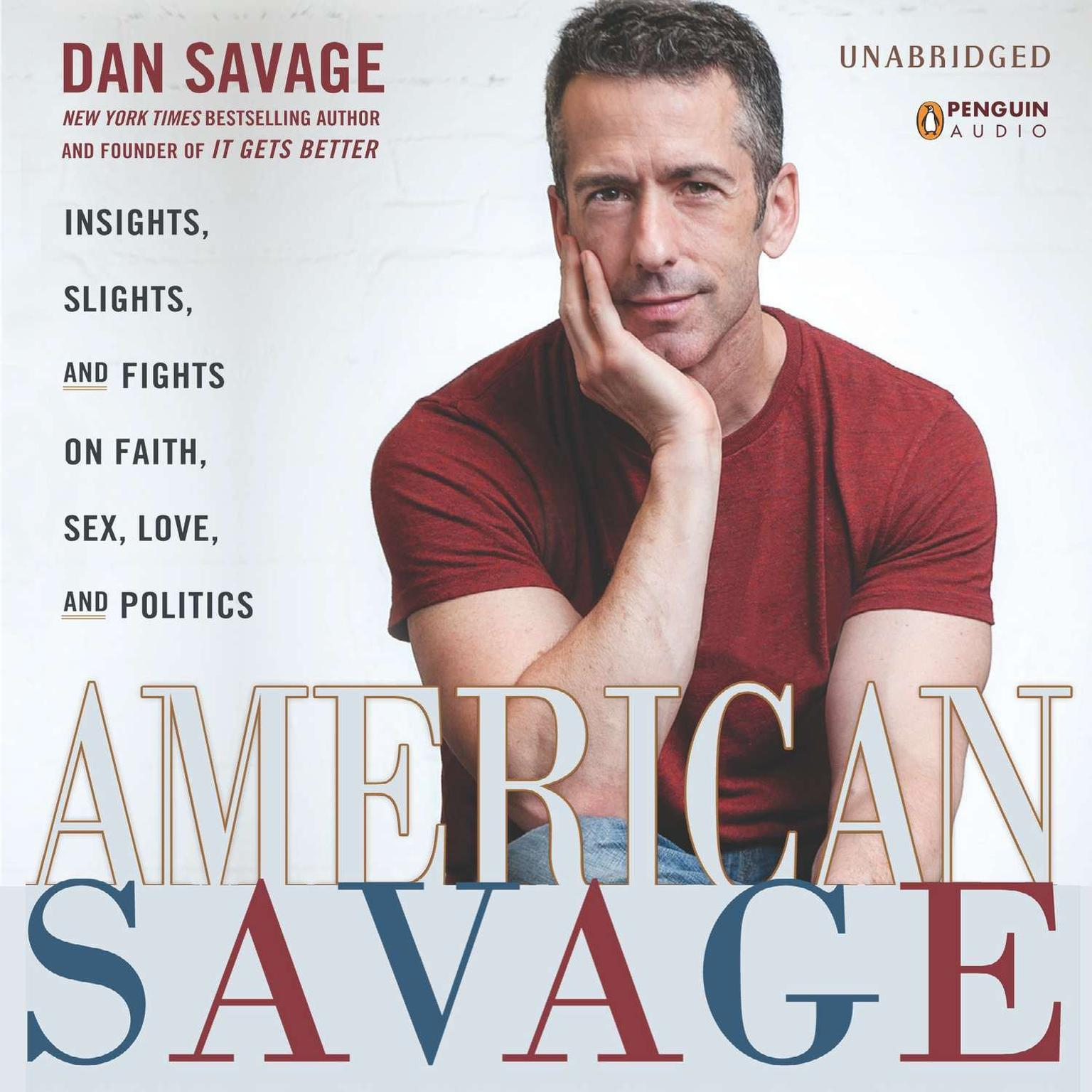 Printable American Savage: Insights, Slights, and Fights on Faith, Sex, Love, and Politics Audiobook Cover Art