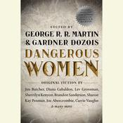 Dangerous Women, by George R. R. Martin, Gardner Dozois, various authors