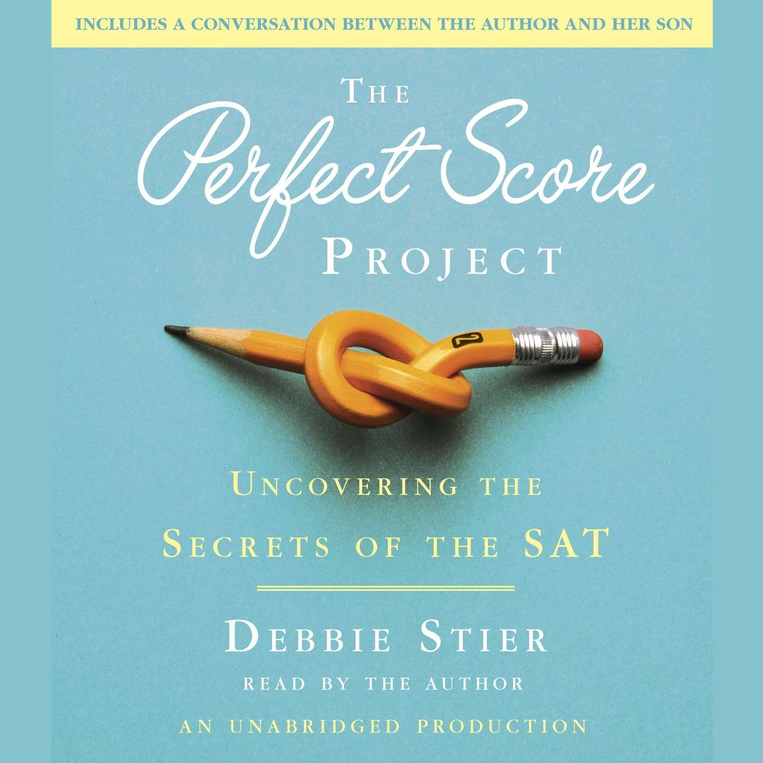 Printable The Perfect Score Project: Uncovering the Secrets of the SAT Audiobook Cover Art