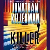 Killer: An Alex Delaware Novel, by Jonathan Kellerman
