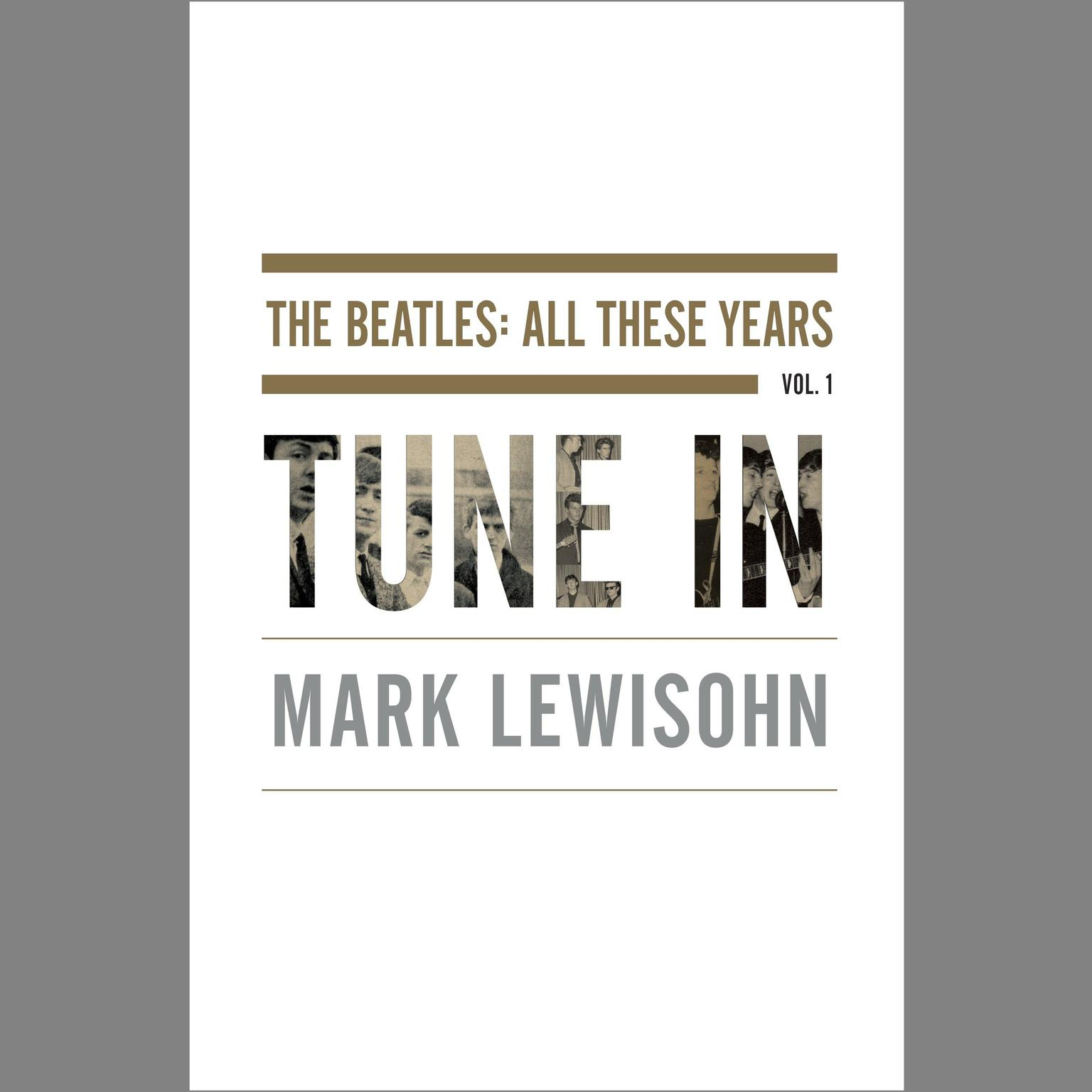 Printable Tune In: The Beatles: All These Years Audiobook Cover Art