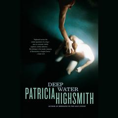Deep Water Audiobook, by Patricia Highsmith