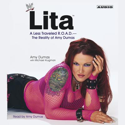Printable Lita: A less Travelled R.O.A.D.—The Reality of Amy Dumas Audiobook Cover Art