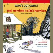 Who's Got Game?, by Toni Morriso