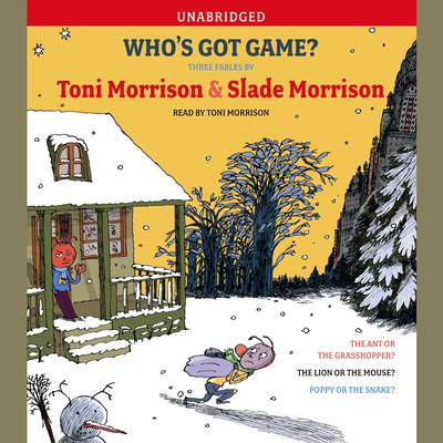 Printable Who's Got Game?: The Ant or the Grasshopper?, The Lion or the Mouse?, Poppy or the Snake? Audiobook Cover Art