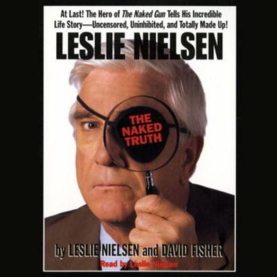 Printable Leslie Nielsen's The Naked Truth Audiobook Cover Art