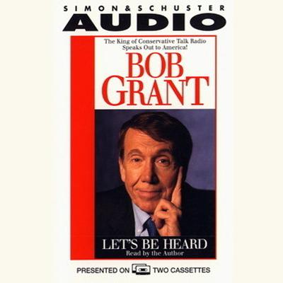 Lets Be Heard Audiobook, by Robert Grant
