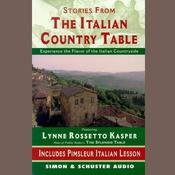 The Stories from The Italian Country Table, by Lynne Rossetto Kasper