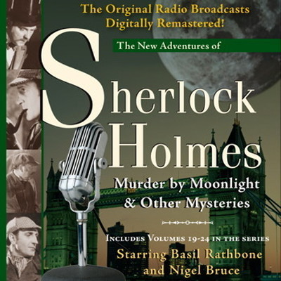 Printable Murder by Moonlight and Other Mysteries: New Adventures of Sherlock Holmes, Volumes 19-24 Audiobook Cover Art
