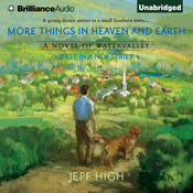 More Things in Heaven and Earth Audiobook, by Jeff High