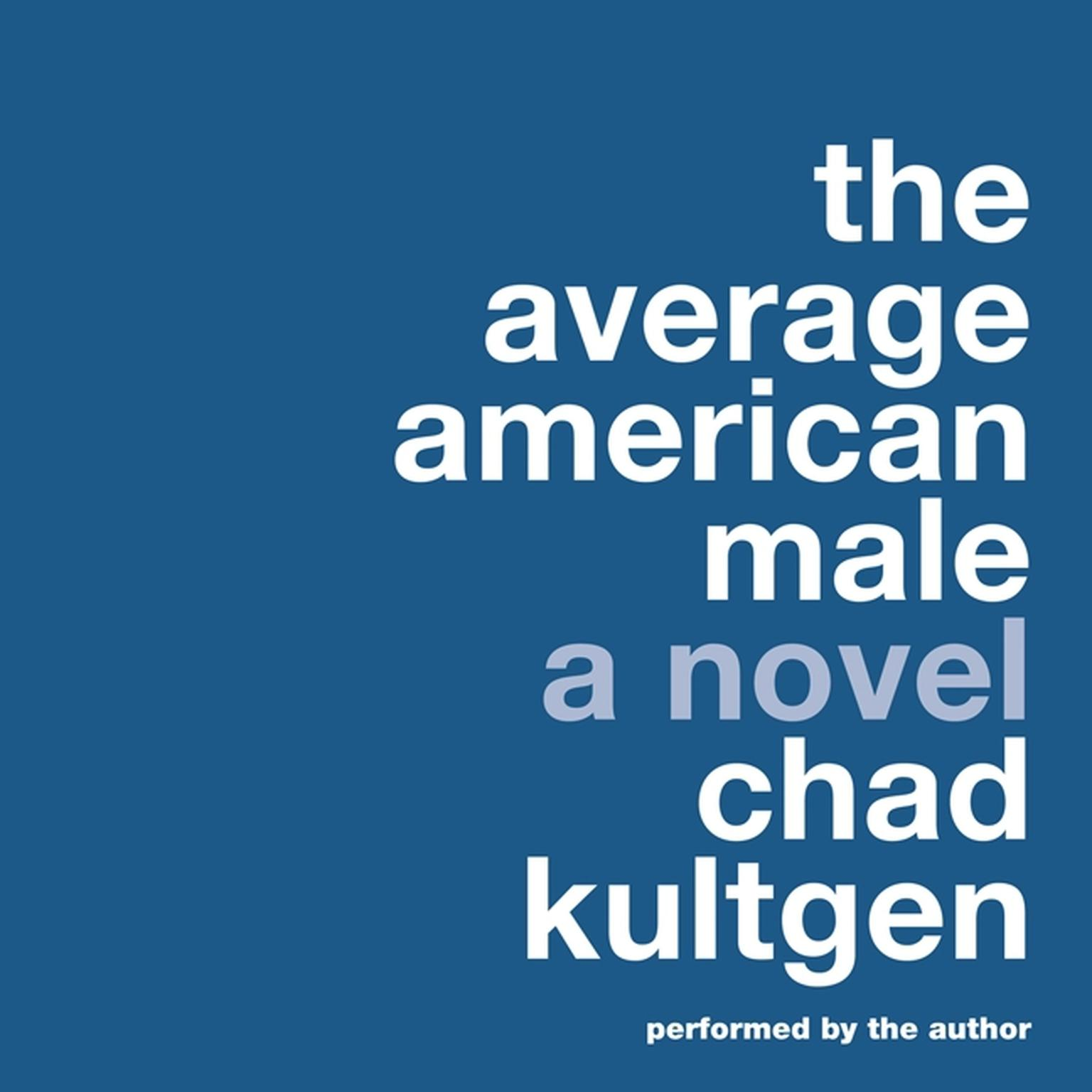 Printable The Average American Male: A Novel Audiobook Cover Art