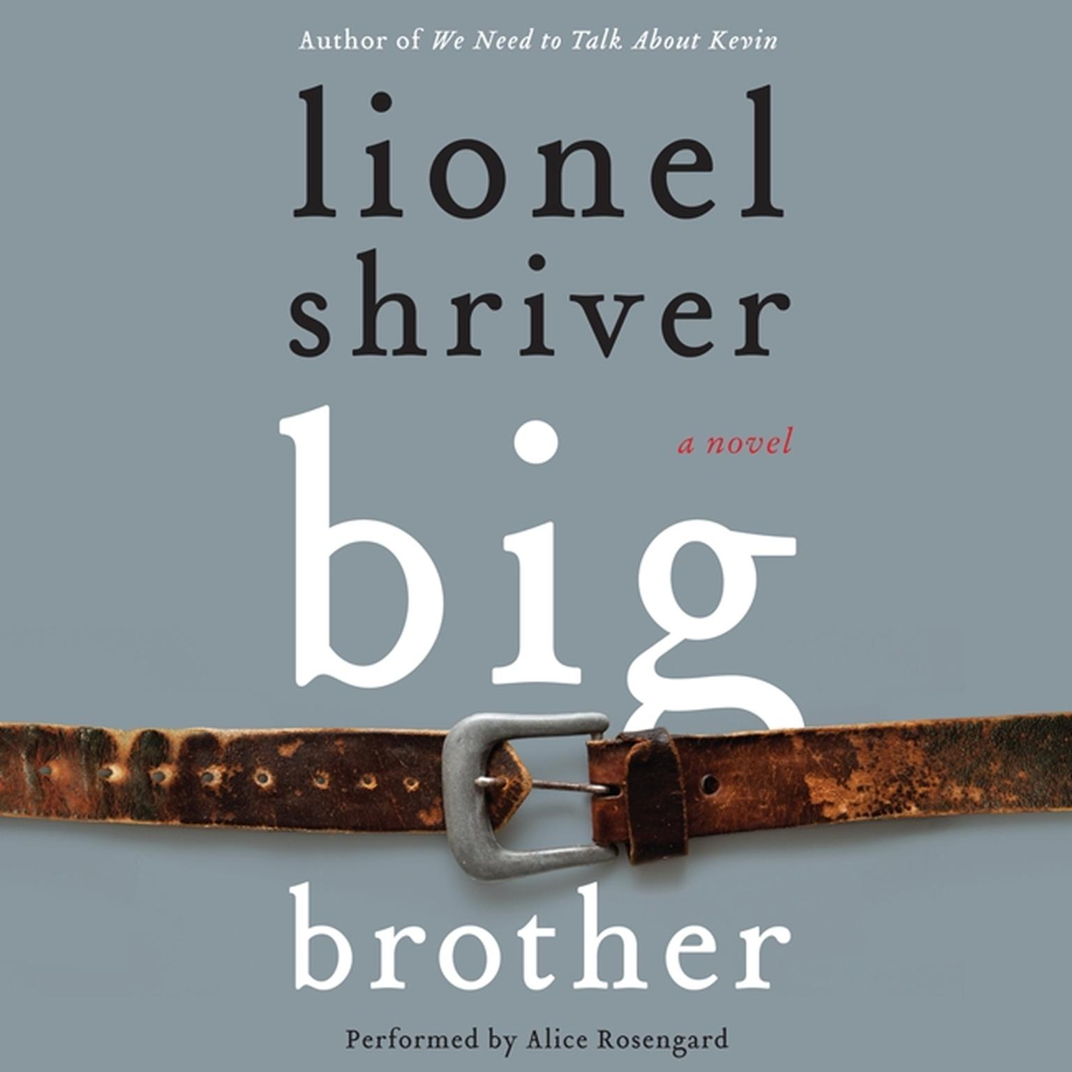 Printable Big Brother: A Novel Audiobook Cover Art