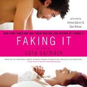 Faking It Audiobook, by Cora Carmack