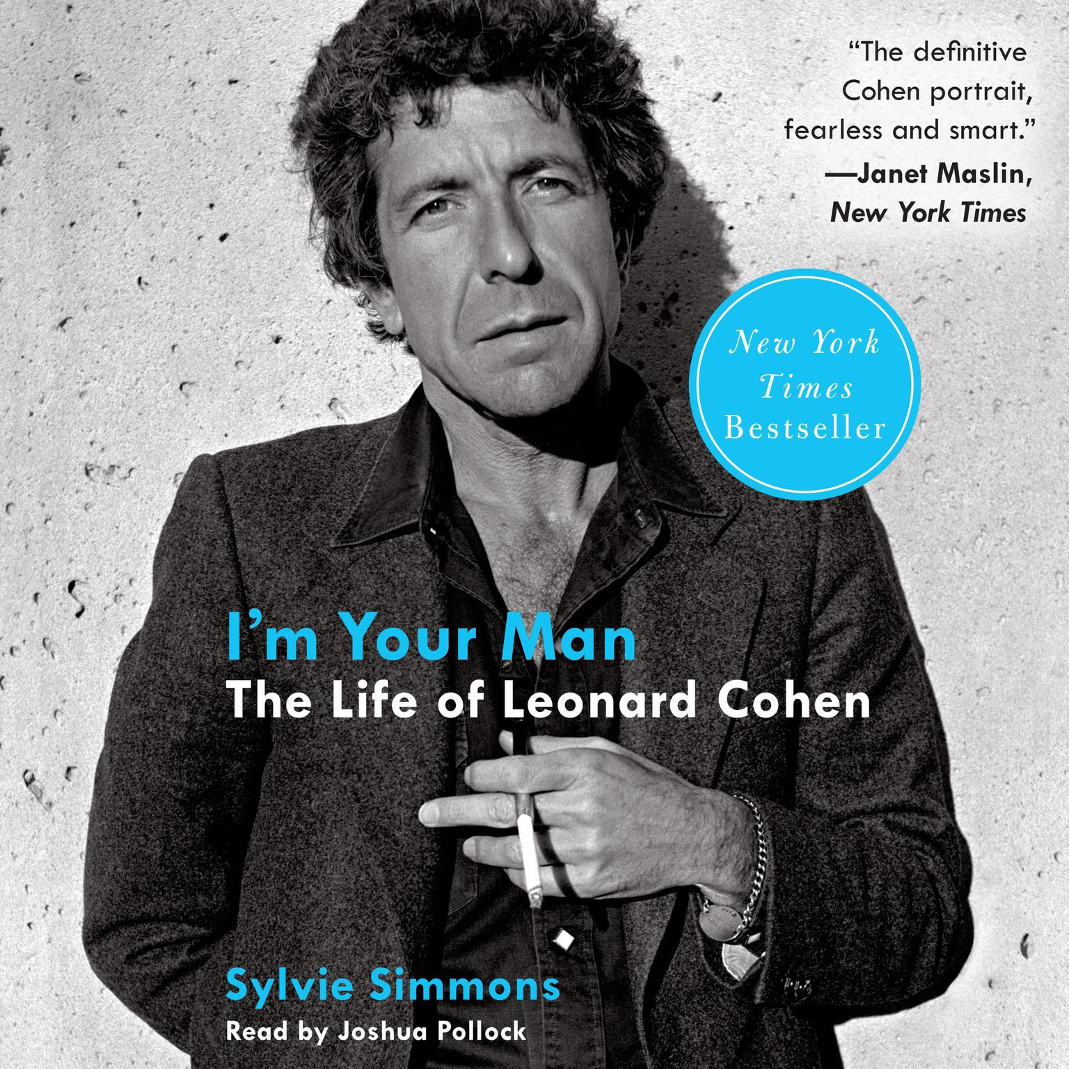 Printable I'm Your Man: The Life of Leonard Cohen Audiobook Cover Art