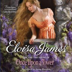 Once Upon a Tower Audiobook, by Eloisa James