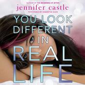 You Look Different in Real Life, by Jennifer Castle