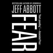 Fear, by Jeff Abbott