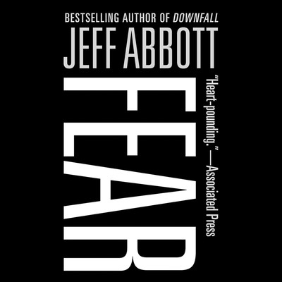 Fear Audiobook, by Jeff Abbott