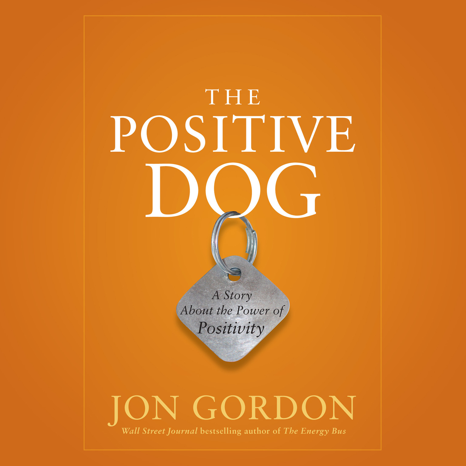 Printable The Positive Dog: A Story About the Power of Positivity Audiobook Cover Art