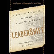 LeaderShift: A Call for Americans to Finally Stand Up and Lead Audiobook, by Orrin Woodward, Oliver DeMille