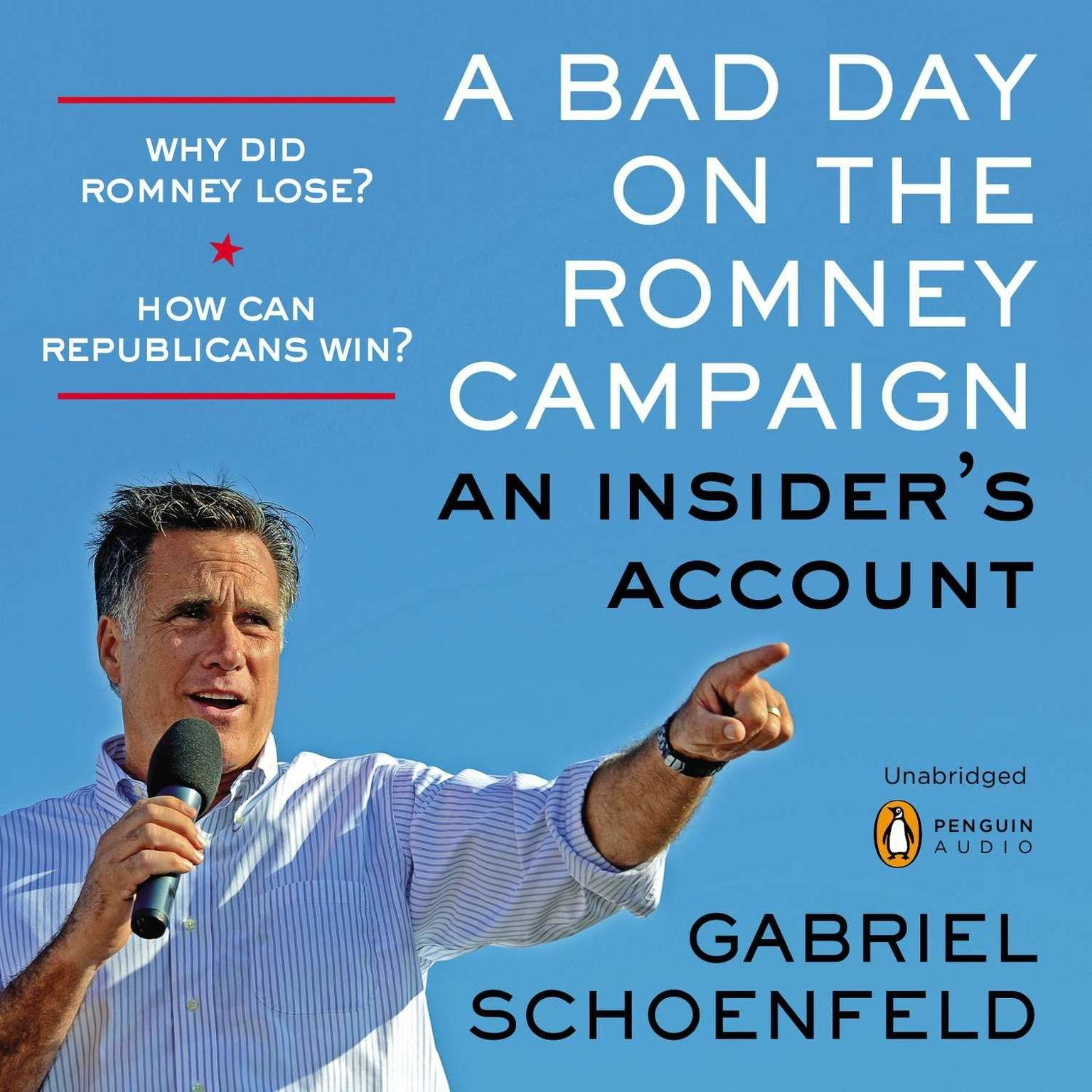 Printable A Bad Day On the Romney Campaign: An Insider's Account Audiobook Cover Art
