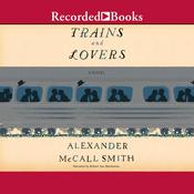Trains and Lovers, by Alexander McCall Smith