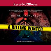 A Killing Winter Audiobook, by Wayne Arthurson