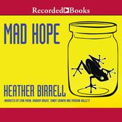 Mad Hope, by Heather Birrell