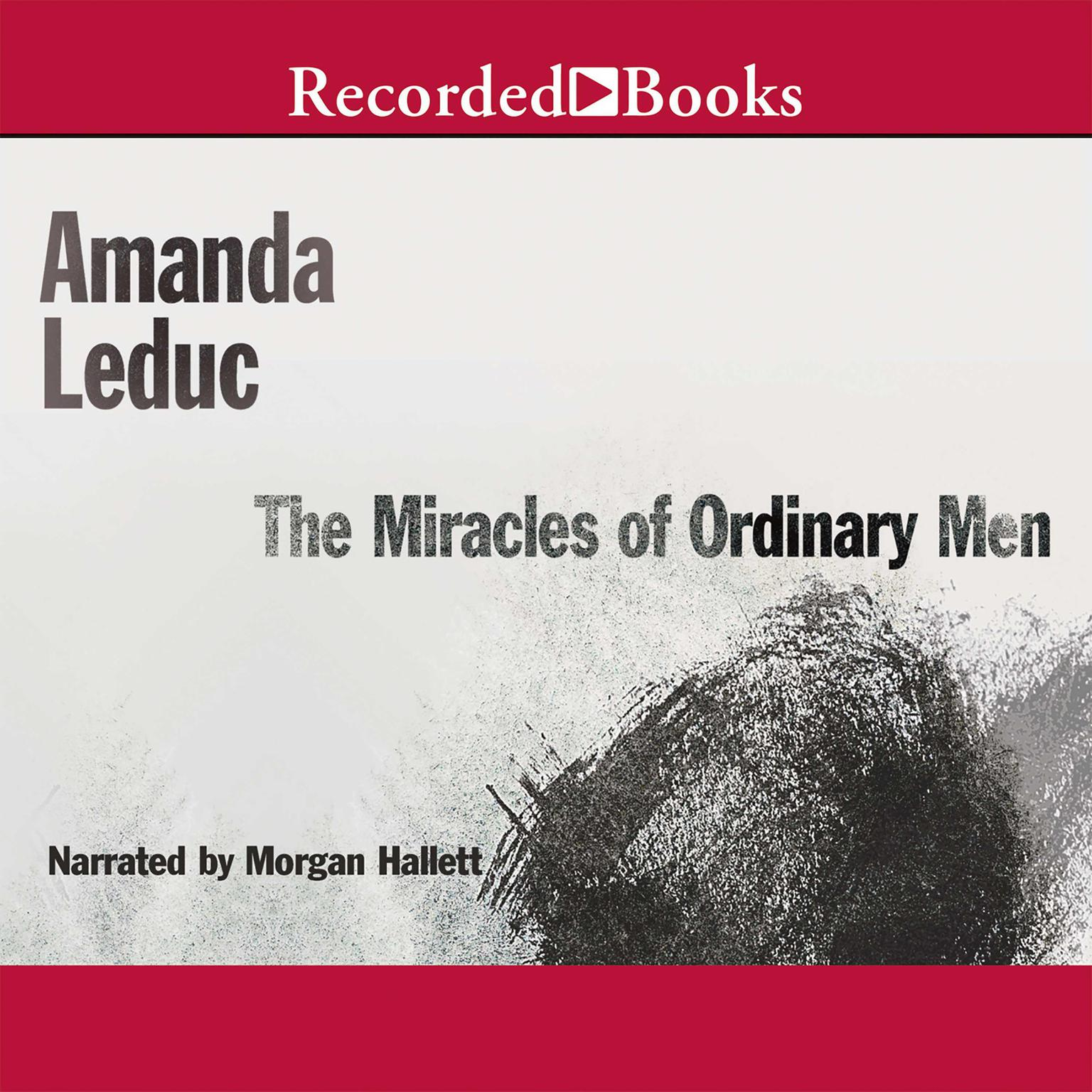 Printable The Miracles of Ordinary Men Audiobook Cover Art