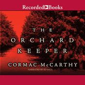 The Orchard Keeper Audiobook, by Cormac McCarthy