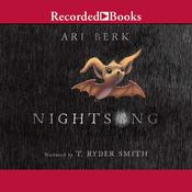 Nightsong Audiobook, by Ari Berk