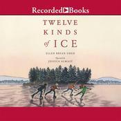 Twelve Kinds of Ice, by Ellen Bryan Obed