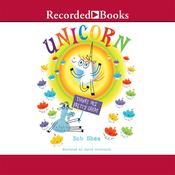 Unicorn Thinks He's Pretty Great Audiobook, by Bob Shea