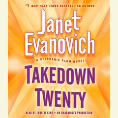 Takedown Twenty: A Stephanie Plum Novel Audiobook, by