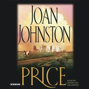 The Price: A Novel Audiobook, by Joan Johnston