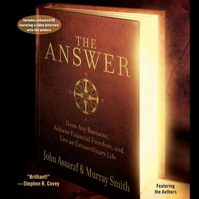 Printable The Answer: Grow Any Business, Achieve Financial Freedom, and Live an Extraordinary Life Audiobook Cover Art