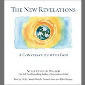 The New Revelations, by Neale Donald Walsc
