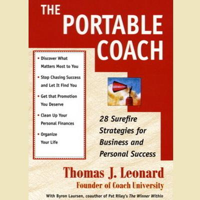 Printable The Portable Coach: Twenty-Eight Sure-Fire Strategies for Business and Personal Success Audiobook Cover Art