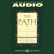 The Path: Creating Your Mission Statement for Work and for Life, by Laurie Beth Jones