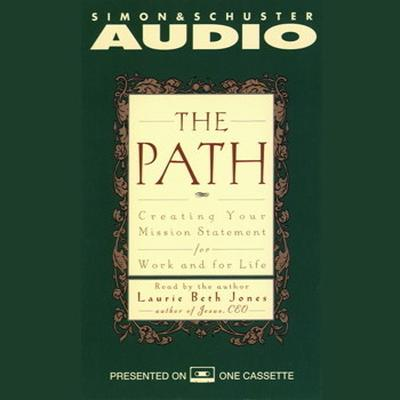 Printable The Path: Creating Your Mission Statement for Work and for Life Audiobook Cover Art