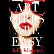 Art Girls Are Easy, by Julie Klausner