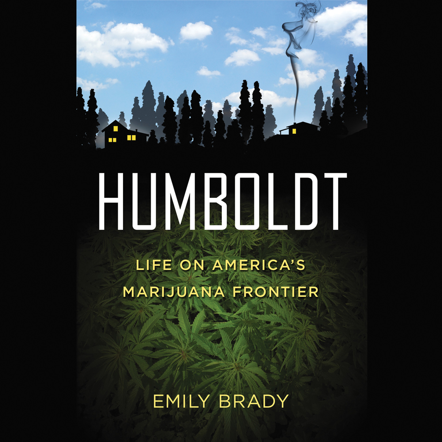Printable Humboldt: Life on America's Marijuana Frontier Audiobook Cover Art