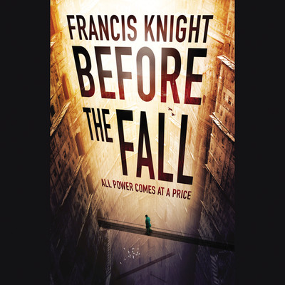 Before the Fall Audiobook, by Francis Knight